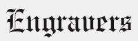 EngraversOldEnglish字體
